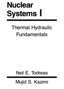 thumbnail of Nuclear Systems I – Thermal Hydraulic Fundamentals – Todreas