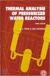 thumbnail of Thermal Analysis of Pressurized Water Reactors – Tong