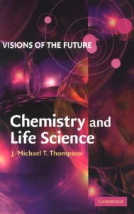 thumbnail of Visions of the Future Chemistry and Life