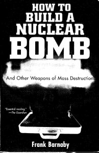 thumbnail of How to build a nuclear bomb