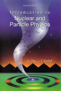 thumbnail of Introduction to Nuclear and Particle Physics
