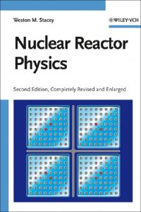 thumbnail of Nuclear Reactor Physics