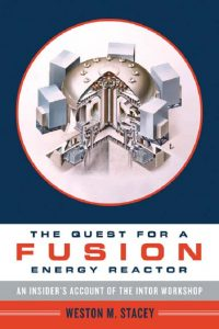 thumbnail of Oxford.University.Press.USA.The.Quest.for.a.Fusion.Energy.Reactor.An.Insiders.Account.of.the.INTOR.Workshop.Apr.2010