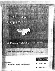 "thumbnail of Accidental Nuclear Excursion in Recuplex Operation at Hanford in April 1962."" Nucl. Safety, 4(4), pp. 136-144, (1963)"
