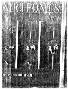 "thumbnail of Godiva, Topsy, Jezebel-Critical Assemblies at Los Alamos."" Nucleonics 13, Oct., 48-50, (1955)"