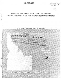 thumbnail of IDO-16883 Report of the SPERT-1 Destructive Test Program on an Aluminum Plate-type Water-Moderated Reactor
