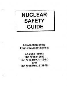 thumbnail of TID-7016 Nuclear Safety Guide