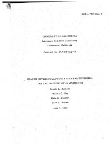 thumbnail of UCRL-7345 1963 Health Physics Following a Nuclear Excursion The LRL Incident of March 26, 1963