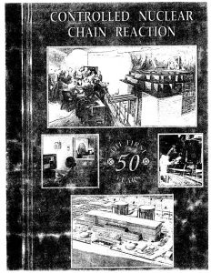 thumbnail of Controlled Nuclear Chain Reaction The First 50 Years American Nuclear Society pp . 52-54 1992